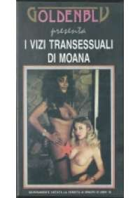 I Vizi transessuali di Moana