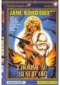 Jane Bond 0069 - L'Homme au sexe d'or