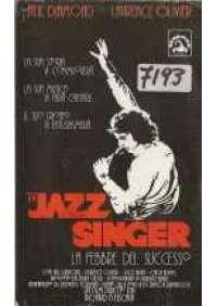 The Jazz singer - La Febbre del successo