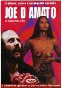 Erotismo, orrore e pornografia secondo Joe D'Amato