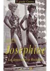 Josephine - Les Demoiselles de Rochefort