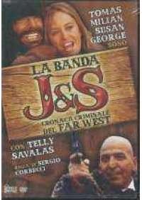 La Banda J&S Cronaca criminale del Far West