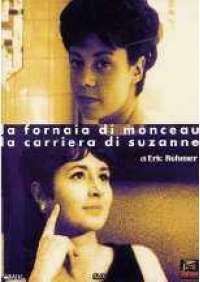 La Fornaia di Monceau/La Carriera di Suzanne