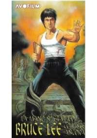 La Mano spietata di Bruce Lee colpisce ancora