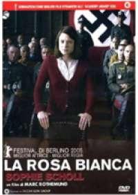 La Rosa Bianca - Sophie Scholl