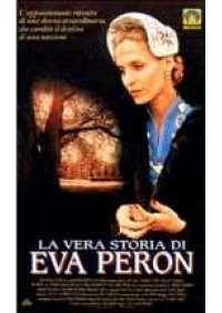 La Vera storia di Eva Peron
