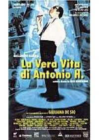 La Vera vita di Antonio H.