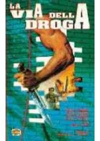 La Via della droga