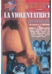 La Violentatrice