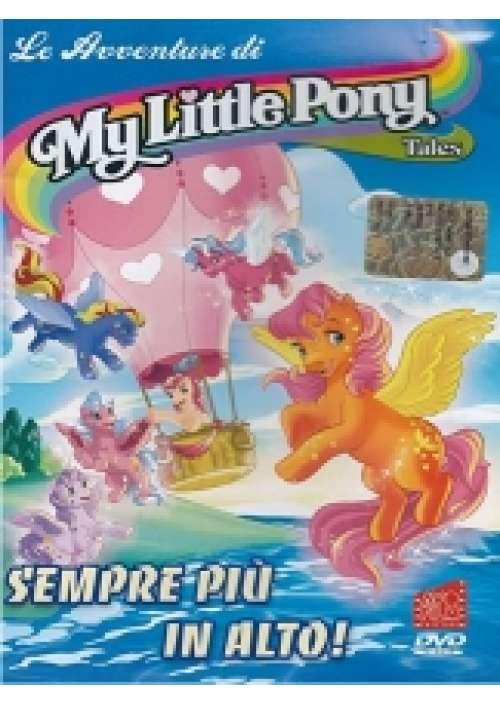 Le Avventure di My Little Pony - Sempre piu' in alto!