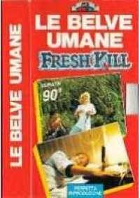 Le Belve umane - Fresh Kill