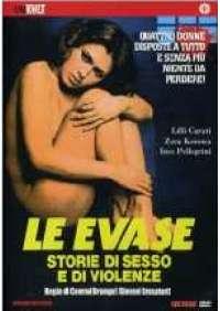 Le Evase - Storie di sesso e di violenze