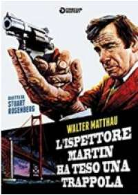 L'Ispettore Martin ha teso una trappola