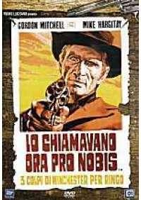 Lo Chiamavano Ora Pro Nobis- Tre colpi di Winchester per Ringo
