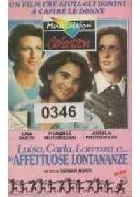 Luisa, Carla, Lorenza e...le affettuose lontananze