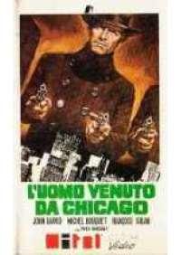 L'Uomo venuto da Chicago