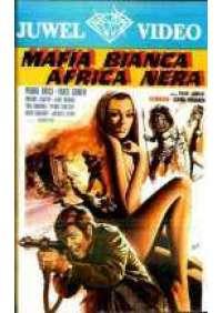 Mafia bianca Africa nera
