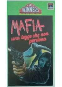 Mafia una legge che non perdona