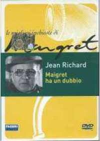 Maigret - Maigret ha un dubbio