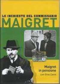 Maigret - Maigret in pensione