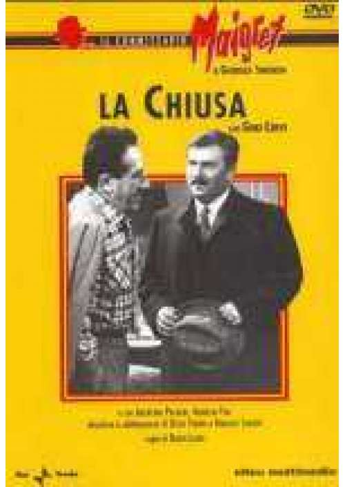 Maigret - La Chiusa
