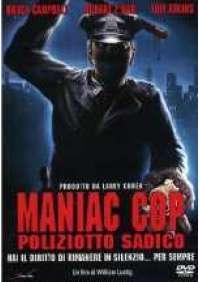 Maniac Cop - Il Poliziotto sadico