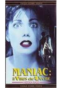 Maniac: Il Virus che uccide
