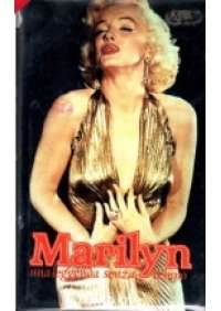 Marilyn - Una Leggenda senza tempo