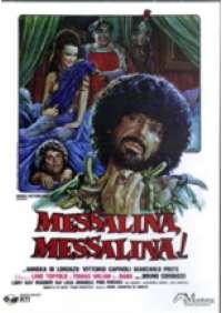Messalina Messalina!