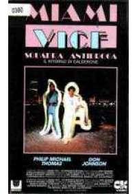 Miami Vice - Il Ritorno di Calderone