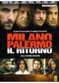 Milano Palermo il ritorno
