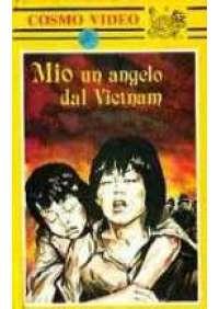 Mio un angelo dal Vietnam