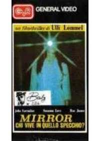 Mirror chi vive in quello specchio?