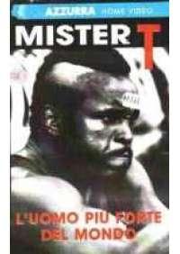 Mister T - L'Uomo più forte del mondo