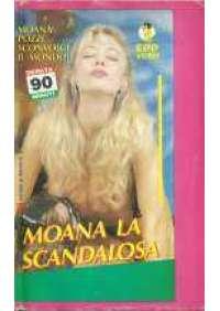Moana, la scandalosa