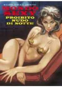 Bizarre Sinema! - Mondo sexy proibito nudo di notte