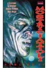 Mostriciattoli  - Howling VI
