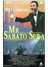Mr. Sabato sera