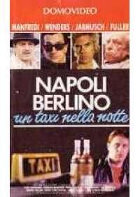 Napoli Berlino un Taxi nella notte