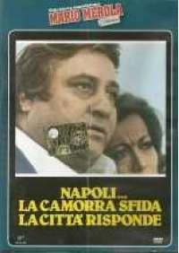 Napoli...la Camorra sfida, la città risponde