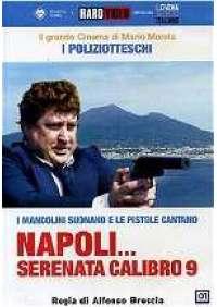 Napoli...serenata calibro 9