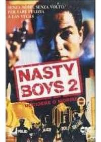 Nasty Boys 2