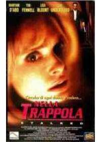 Nella trappola - Stalked