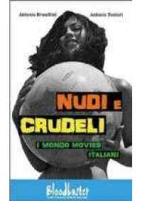 Nudi e crudeli - I Mondo Movies italiani