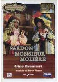 Pardon Monsieur Molière