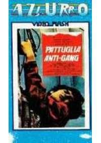 Pattuglia Anti-Gang