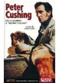 Peter Cushing - Dalla Hammer a Guerre stellari