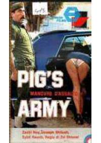 Pig's Army - Manovre d'assalto