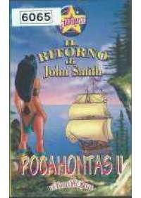 Pocahontas 2 - Il Ritorno di John Smith