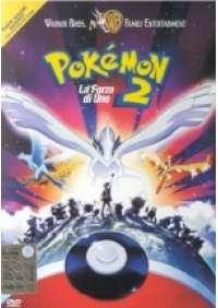 Pokemon 2 - La Forza di Uno